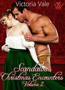 Scandalous Christmas Encounters Volume 2