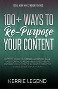 100+ Ways to Re-Purpose Your Content