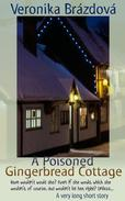 A Poisoned Gingerbread Cottage