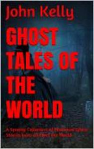 Ghost Tales of the World