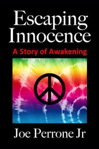 Escaping Innocence: A Story of Awakening