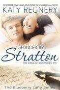Seduced by Stratton, The English Brothers #4