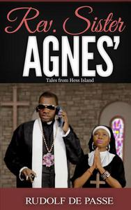 Rev. Sister Agnes' Tales From Hess Island