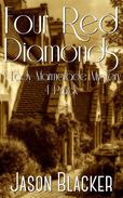 Four Red Diamonds (A Lady Marmalade Mystery 4 Pack)