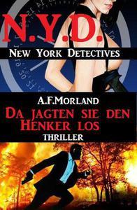 Da jagten sie den Henker los: N.Y.D. – New York Detectives