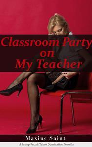 Classroom Party on My Teacher
