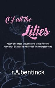 Of all the Lilies