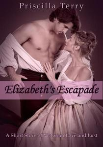 Elizabeth's Escapade: A Short Story of Victorian Love and Lust