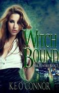 Witch Bound: Heir Hunters, book 2 (urban fantasy series)