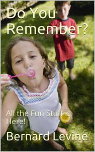 Do You Remember?: All the Fun Stuff is Here!