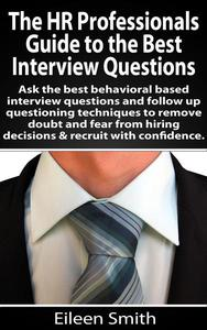 The HR Professionals Guide to the Best Interview Questions