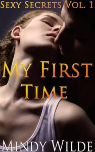 My First Time (Sexy Secrets Vol.1)