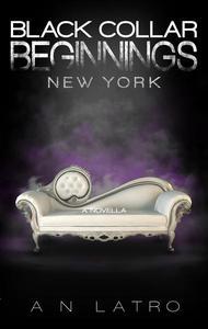 Black Collar Beginnings: New York