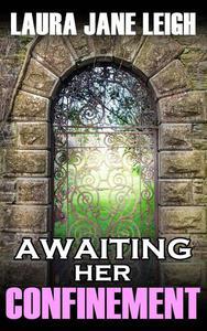 Awaiting Her Confinement