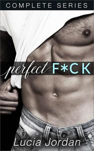 Perfect F*ck - Complete Series