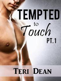 Tempted to Touch