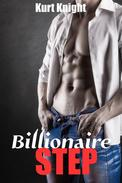 Gay Romance: Billionaire Step (MM Romance Stepbrother)