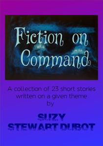 Fiction on Command