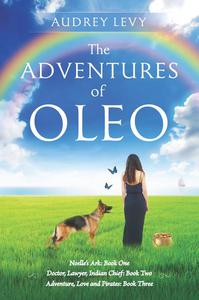 The Adventures of Oleo Collection: Books 1-3