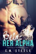 Beta: Her Alpha