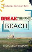 Breakthrough Beach: Introducing a New Literary Genre