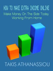 How To Make Extra Income Online: Make Money On The Side Today Working From Home