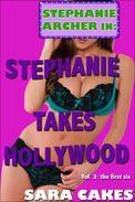 Stephanie Takes Hollywood