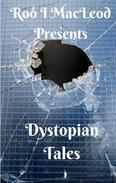Dystopian Tales