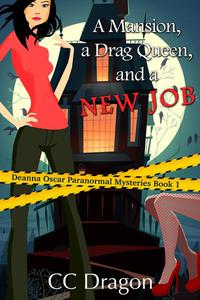 A Mansion, A Drag Queen, And A New Job