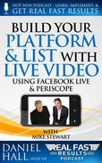 Build Your Platform & List with Live Video