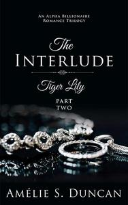 Tiger Lily: The Interlude