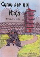 Cómo ser un ninja