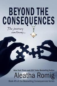Beyond the Consequences