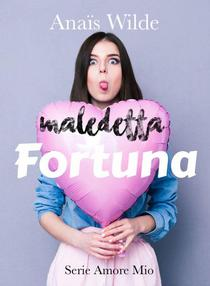 Maledetta Fortuna