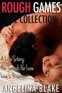 Rough Games: Three Love Stories