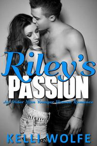 Riley's Passion: An Older Man Younger Woman Romance