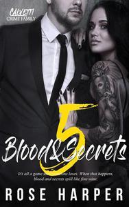 Blood and Secrets 5
