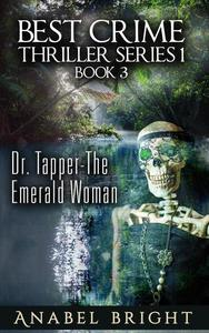 Dr. Tapper- The Emerald Woman