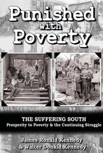 Punished with Poverty: The Suffering South