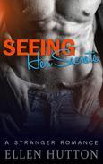 Seeing Her Secrets (A Stranger Romance)