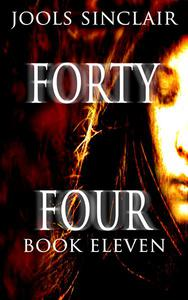 Forty-Four Book Eleven