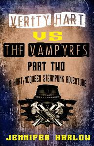 Verity Hart Vs The Vampyres: Part Two