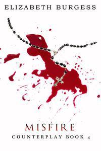 Misfire: Book 4