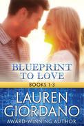 Blueprint to Love Books 1-3