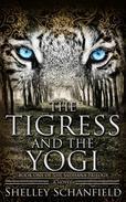 The Tigress and the Yogi