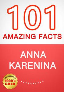 Anna Karenina - 101 Amazing Facts You Didn't Know