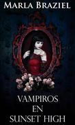 Vampiros en Sunset High