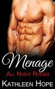Menage: All Night Rodeo