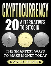 Cryptocurrency: 20 alternatives to Bitcoin
