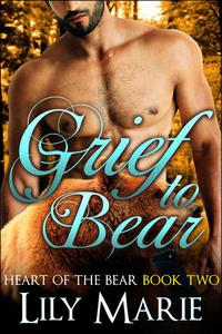 Grief to Bear
